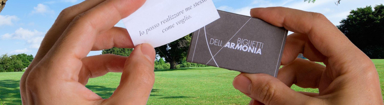 I Biglietti dell'Armonia! Con Te, sempre.