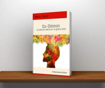 Eu-Dàimon – La felicità nell'anno di grazia 2020